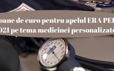 ERA PERMED 2021 – Apel de proiecte pentru proiecte de cercetare pe tema medicinii personalizate