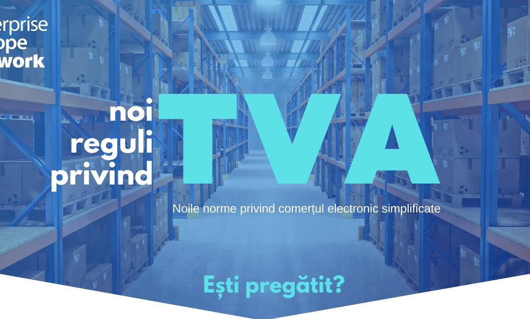TVA: Noile norme privind comerțul electronic în UE vor simplifica viața comercianților și vor introduce mai multă transparență pentru consumatori